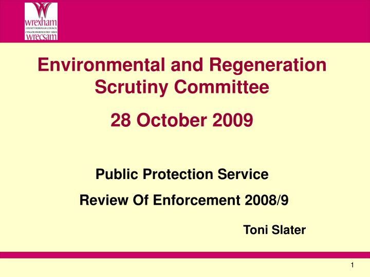 Environmental and Regeneration Scrutiny Committee