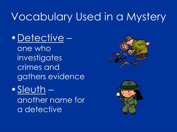 Vocabulary Used in a Mystery