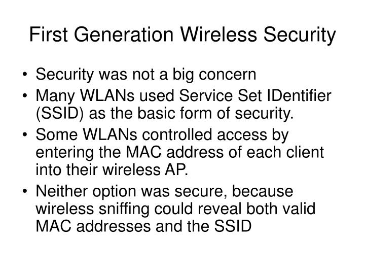 First Generation Wireless Security