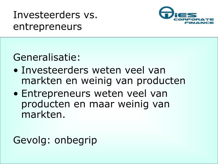 Investeerders vs. entrepreneurs