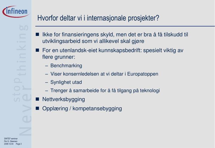 Hvorfor deltar vi i internasjonale prosjekter?