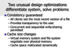 two unusual design optimizations differentiate system solve problems
