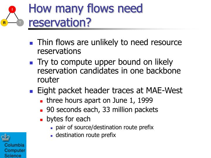 How many flows need reservation?