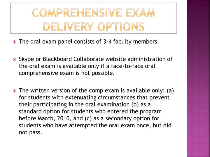 Comprehensive Exam Delivery options