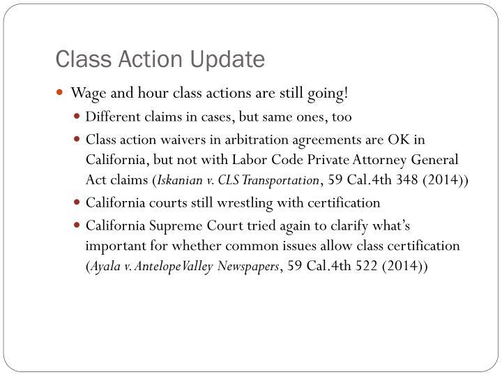Class Action Update