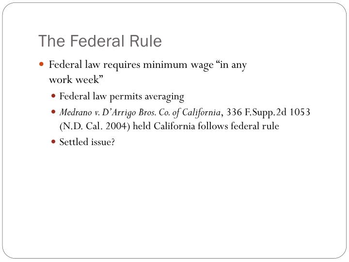 The Federal Rule