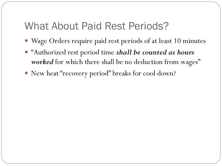 What About Paid Rest Periods?