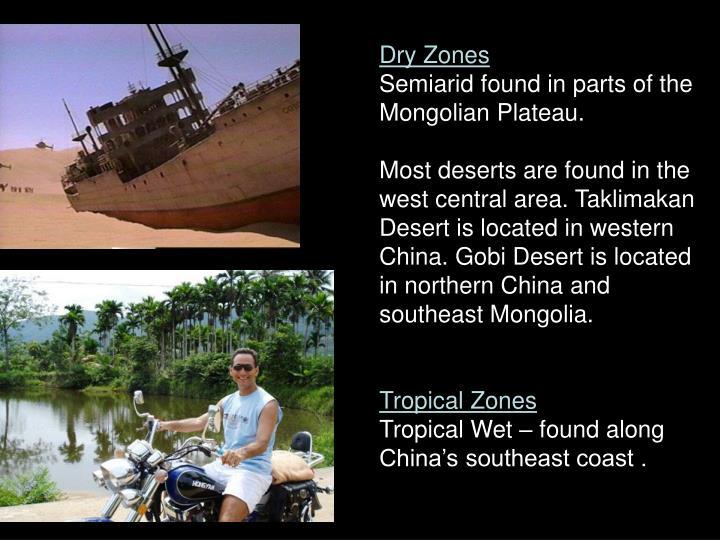 Dry Zones
