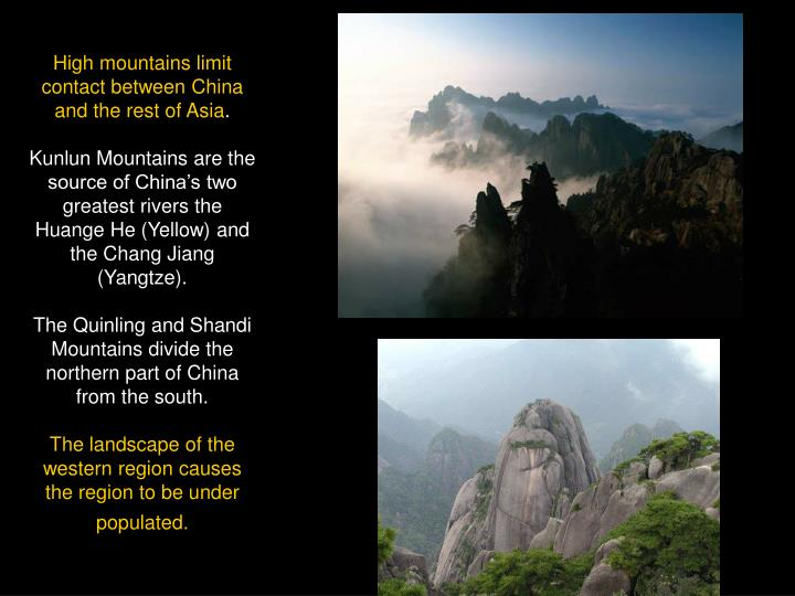 High mountains limit contact between China and the rest of Asia