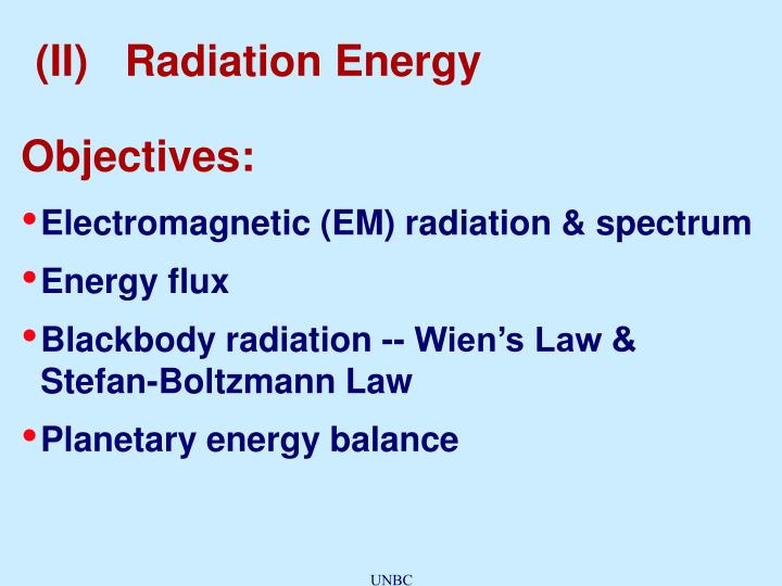 (II)   Radiation Energy