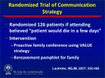 randomized trial of communication strategy