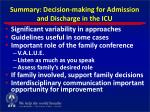 summary decision making for admission and discharge in the icu