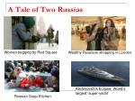 a tale of two russias