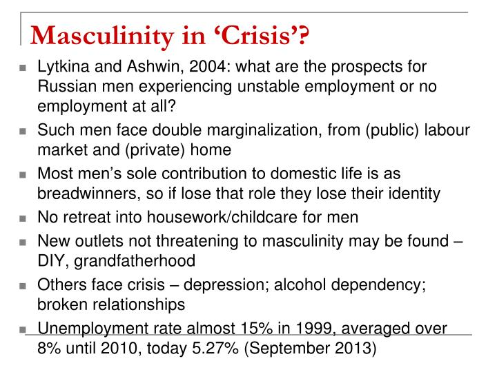 Masculinity in 'Crisis'?