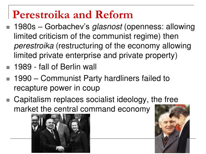 Perestroika and Reform