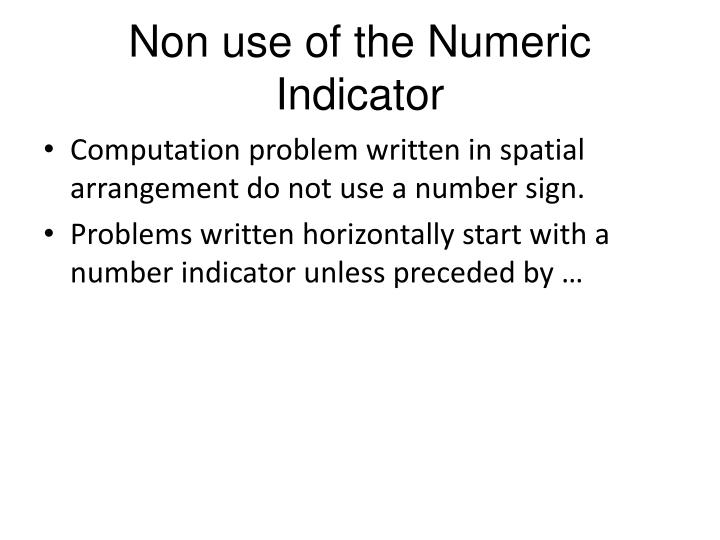 Non use of the Numeric Indicator