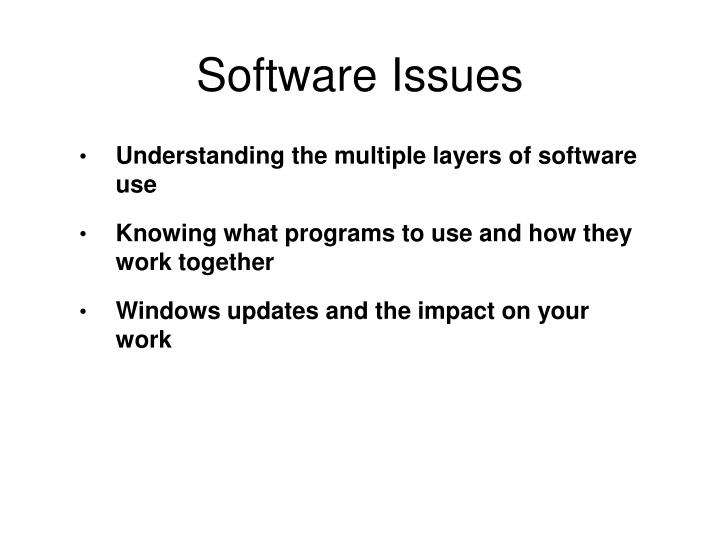 Software Issues