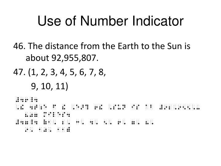 Use of Number Indicator