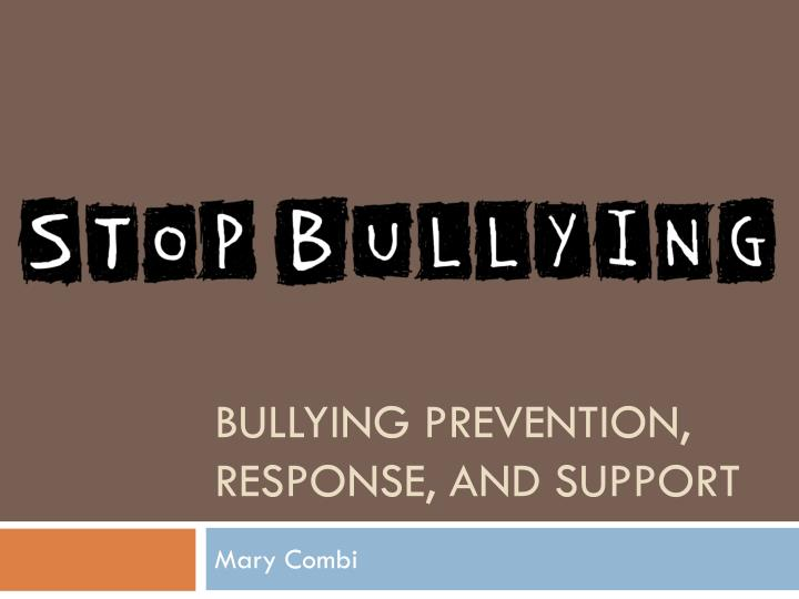 Bullying prevention response and support