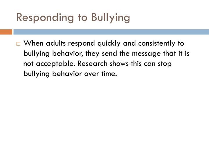 Responding to Bullying