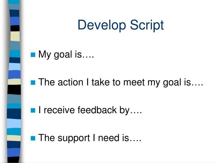 Develop Script