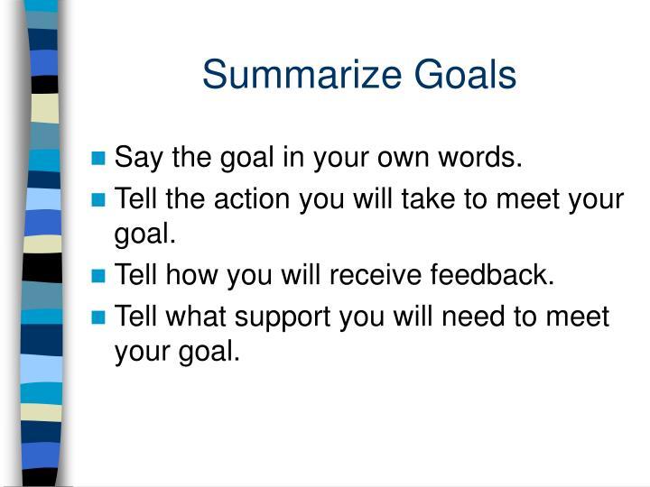 Summarize Goals