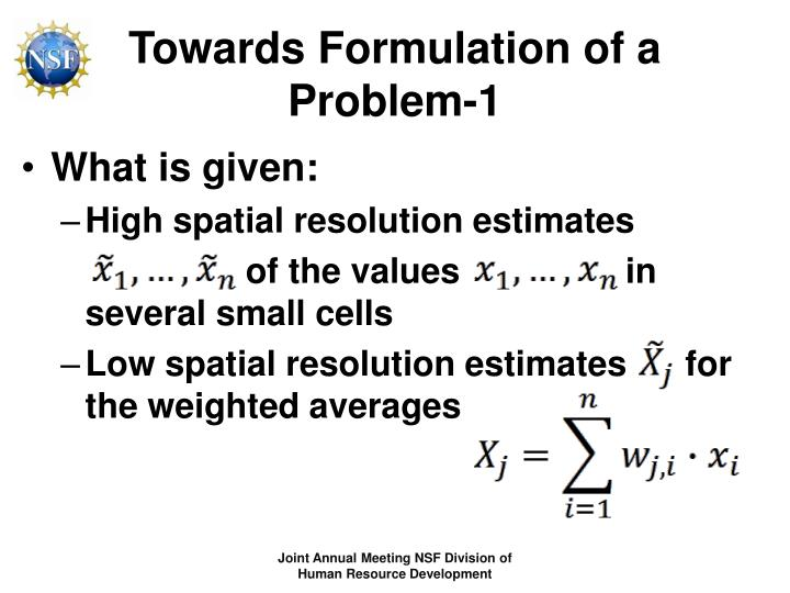 Towards Formulation of a Problem-1