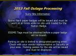 2013 fall outage processing10