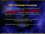 2013 fall outage processing4