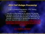 2013 fall outage processing8