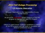 2013 fall outage processing9