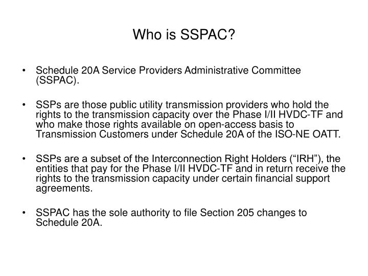 Who is SSPAC?