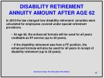disability retirement annuity amount after age 62