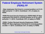federal employee retirement system fers ff
