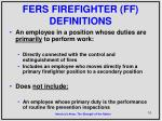 fers firefighter ff definitions