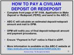 how to pay a civilian deposit or redeposit