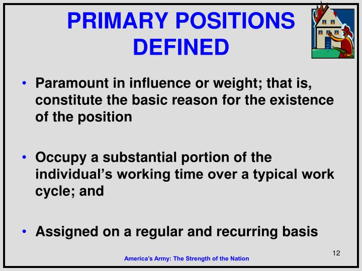 PRIMARY POSITIONS DEFINED