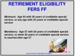 retirement eligibility fers ff
