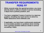 transfer requirements fers ff