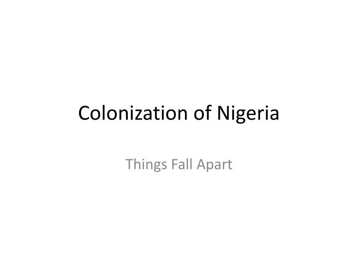 Colonization of nigeria