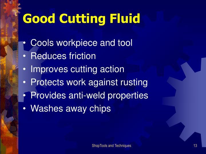 Good Cutting Fluid