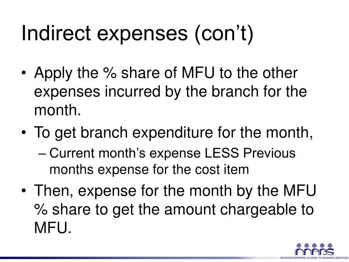Indirect expenses (con't)