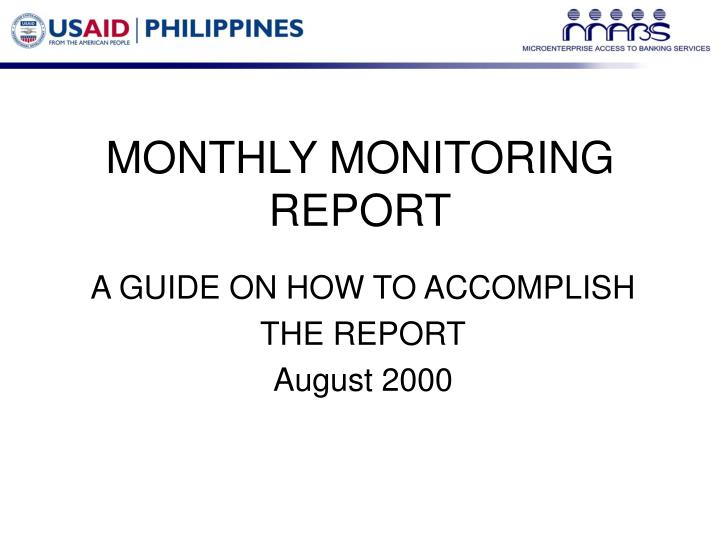 Monthly monitoring report