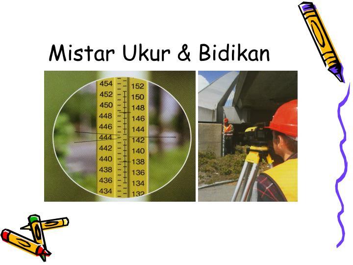 Mistar Ukur & Bidikan
