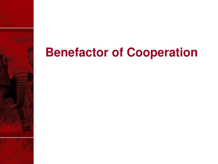 Benefactor of Cooperation