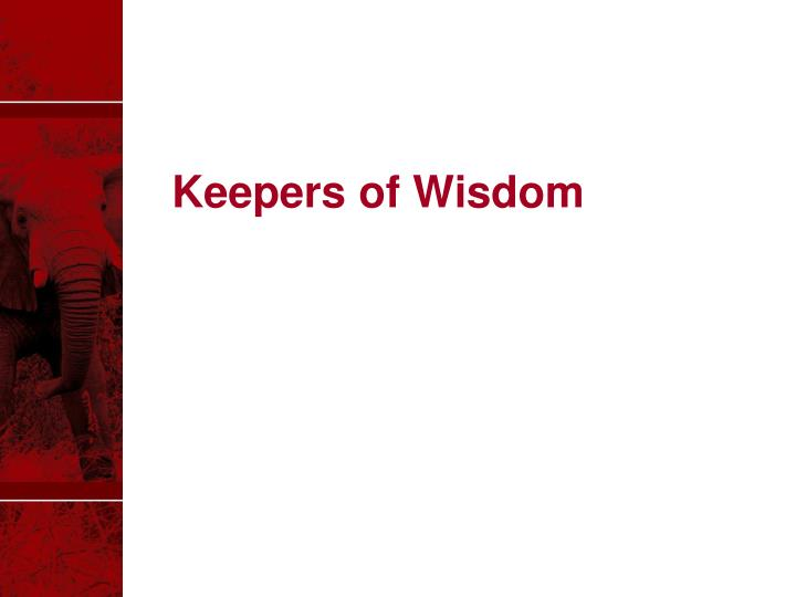Keepers of Wisdom