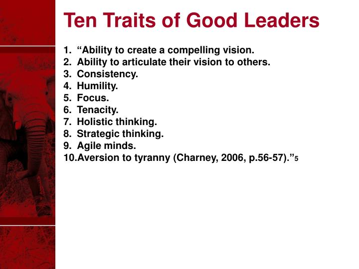 Ten Traits of Good Leaders