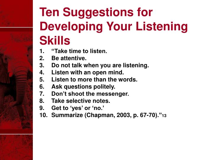 Ten Suggestions for Developing Your Listening Skills