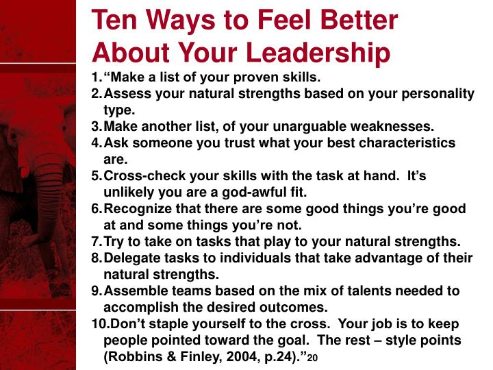 Ten Ways to Feel Better About Your Leadership