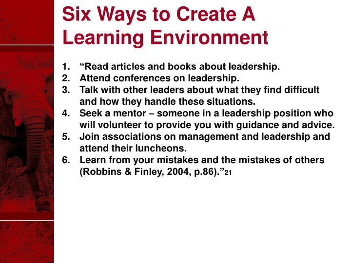 Six Ways to Create A Learning Environment